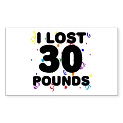 I Lost 30 Pounds! Decal