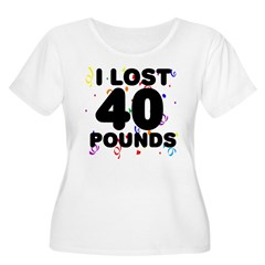 I Lost 40 Pounds! T-Shirt