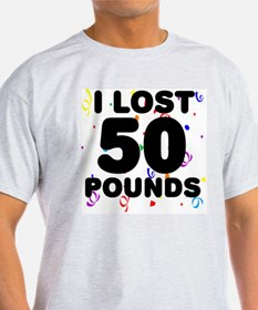 I Lost 50 Pounds! T-Shirt