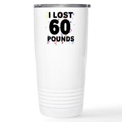 I Lost 60 Pounds! Travel Mug