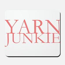 Yarn Junkie Mousepad