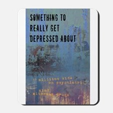 Depression Epidemic Mousepad