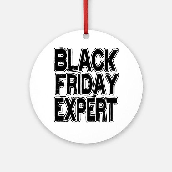 Black Friday Expert Ornament (Round)