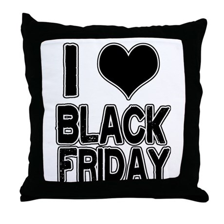 Black Friday Throw Pillows : Love Black Friday Throw Pillow by cheeztees