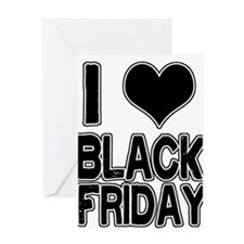 Love Black Friday Greeting Card