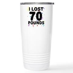 I Lost 70 Pounds! Travel Mug