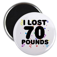 I Lost 70 Pounds! Magnet