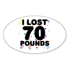 I Lost 70 Pounds! Decal