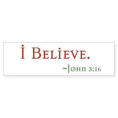 i believe Sticker (Bumper)