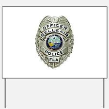 Belleair Florida Police Yard Sign