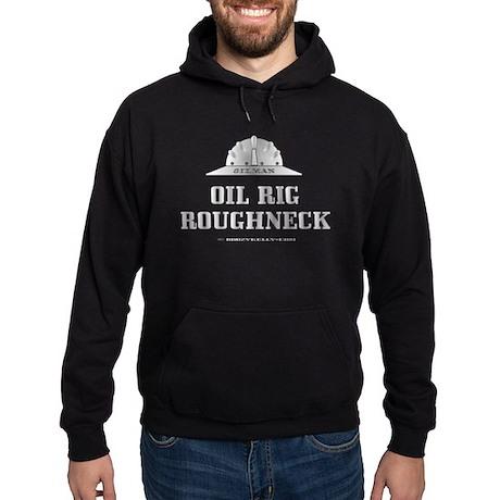 Oil Rig Roughneck Hoodie (dark)