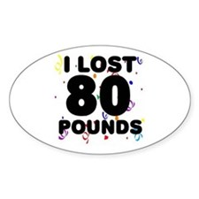 I Lost 80 Pounds! Decal