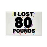 I lost 60 pounds Magnets