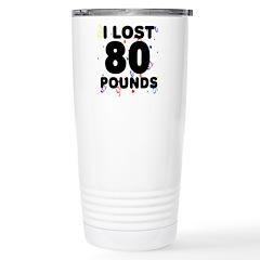 I Lost 80 Pounds! Travel Mug