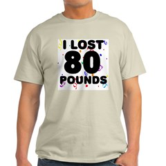 I Lost 80 Pounds! T-Shirt
