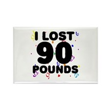 I Lost 90 Pounds! Rectangle Magnet