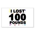 I Lost 100 Pounds! Sticker (Rectangle)