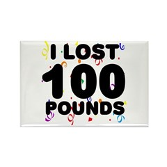 I Lost 100 Pounds! Rectangle Magnet