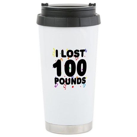 I Lost 100 Pounds! Stainless Steel Travel Mug