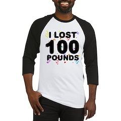 I Lost 100 Pounds! Baseball Jersey