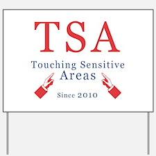 TSA Yard Sign