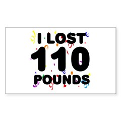 I Lost 110 Pounds! Decal