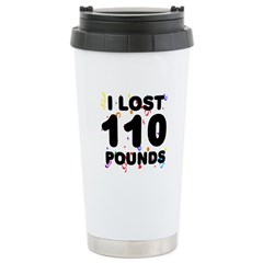 I Lost 110 Pounds! Stainless Steel Travel Mug