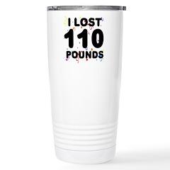 I Lost 110 Pounds! Travel Mug