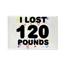 I Lost 120 Pounds! Rectangle Magnet