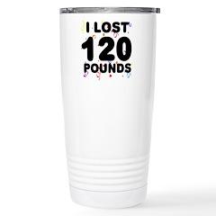 I Lost 120 Pounds! Travel Mug