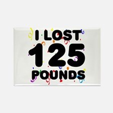 I Lost 125 Pounds! Rectangle Magnet