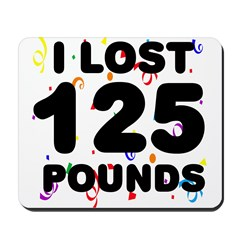 I Lost 125 Pounds! Mousepad