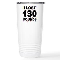 I Lost 130 Pounds! Travel Mug