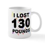 I Lost 130 Pounds! Mug