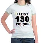 I Lost 130 Pounds! Jr. Ringer T-Shirt
