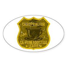 Chiropractor Caffeine Addiction Decal