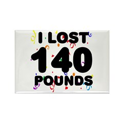I Lost 140 Pounds! Rectangle Magnet