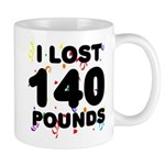 I Lost 140 Pounds! Mug