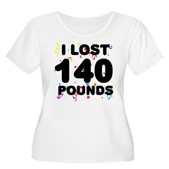 I Lost 140 Pounds! T-Shirt