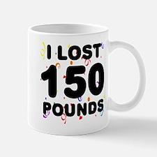 I Lost 150 Pounds! Mug