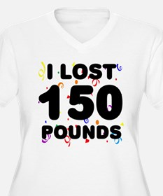I Lost 150 Pounds! T-Shirt