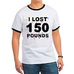 I Lost 150 Pounds! Ringer T