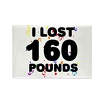 I Lost 160 Pounds! Rectangle Magnet