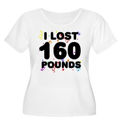 I Lost 160 Pounds! T-Shirt