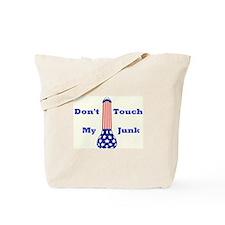 Unique Don't touch my junk Tote Bag