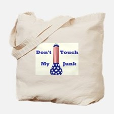 Cool Don%27t touch my junk Tote Bag
