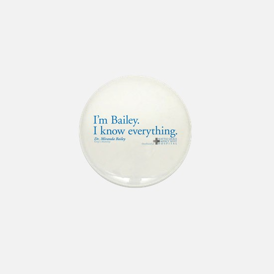 I'm Bailey. I Know Everything Mini Button