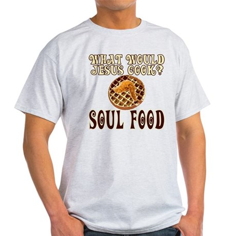 What Would Jesus Cook Light T-Shirt