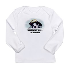 WHATEVER IT WAS -IM INNOCENT Long Sleeve Infant T-