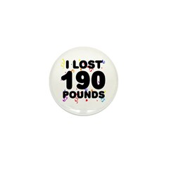 I Lost 190 Pounds! Mini Button